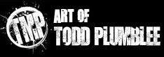 Art of Todd Plumblee